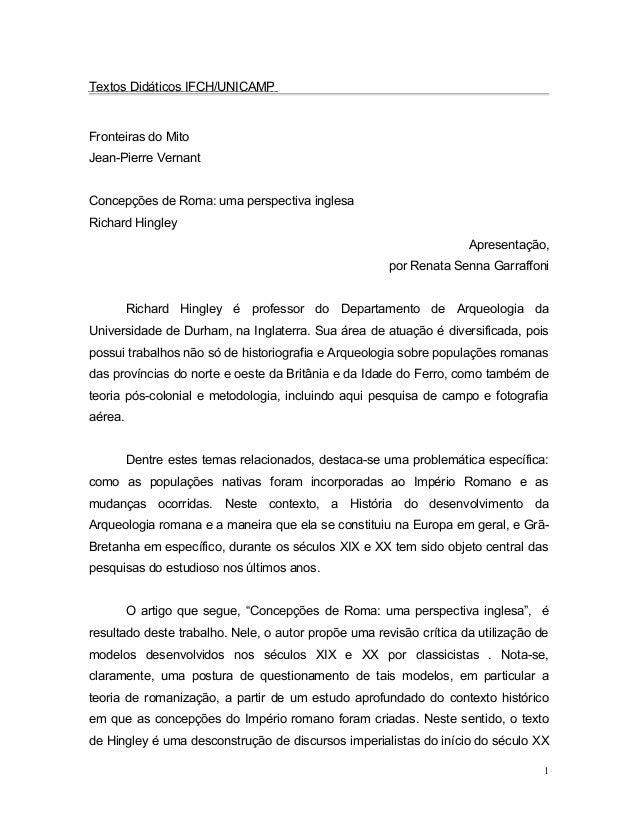 Textos Didáticos IFCH/UNICAMP Fronteiras do Mito Jean-Pierre Vernant Concepções de Roma: uma perspectiva inglesa Richard H...