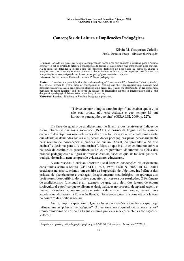 47  International Studies on Law and Education 5 jan-jun 2010  CEMOrOc-Feusp / IJI-Univ. do Porto  Concepções de Leitura e...