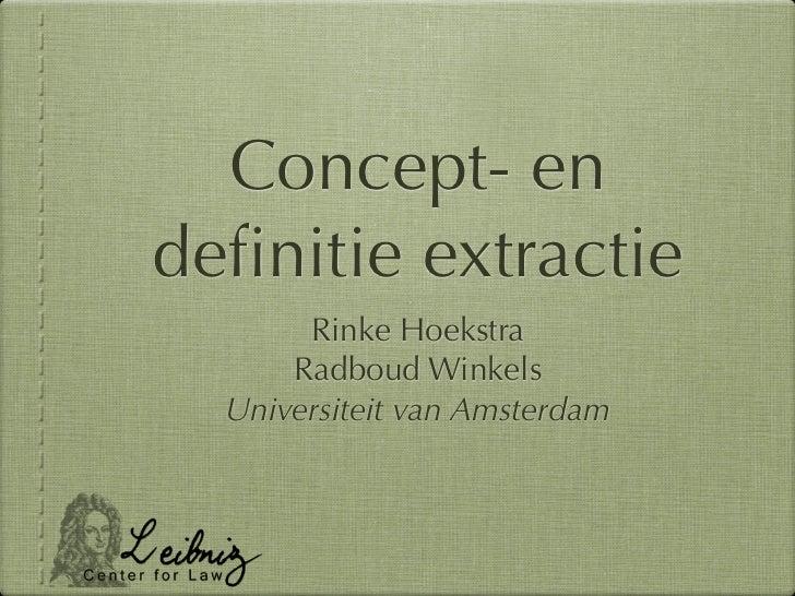 Concept- endefinitie extractie       Rinke Hoekstra      Radboud Winkels  Universiteit van Amsterdam