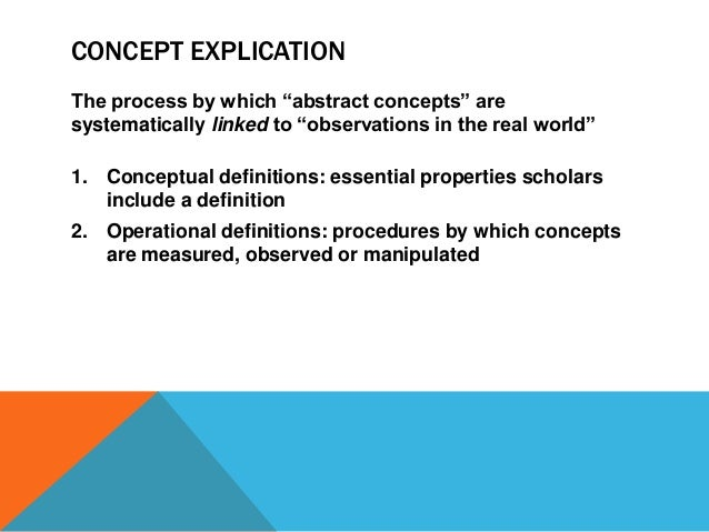 ... Observed Or Manipulated; 5. BROAD FUNCTIONS OF CONCEPT EXPLICATION ...
