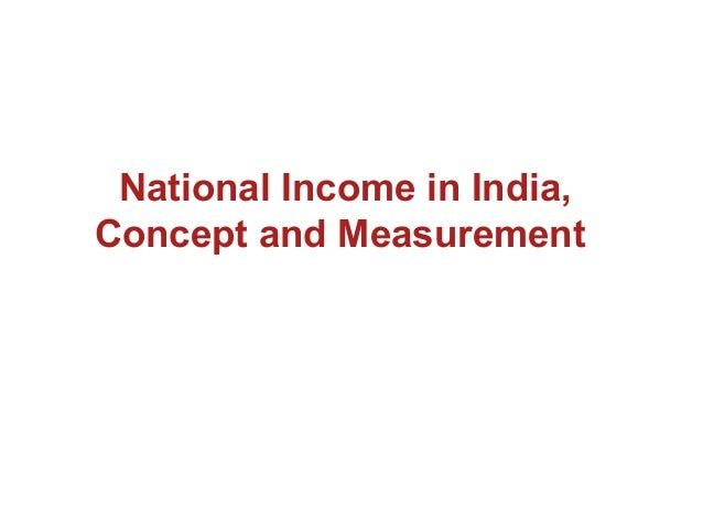 National Income in India, Concept and Measurement