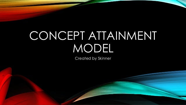 example of concept attainment model