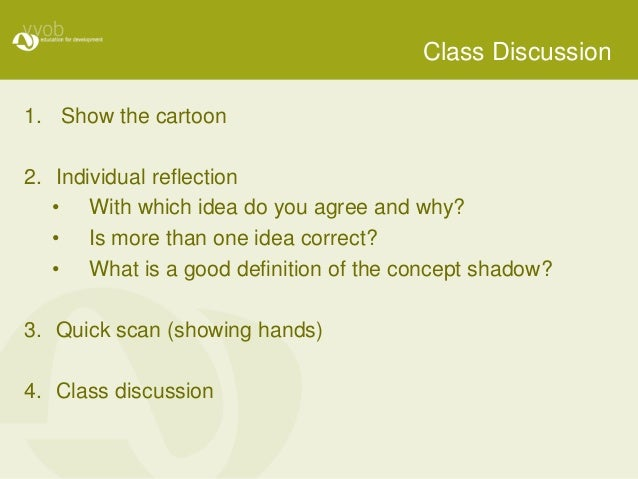 Class Discussion 1. Show the cartoon 2. Individual reflection • With which idea do you agree and why? • Is more than one i...