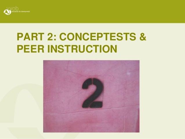 PART 2: CONCEPTESTS & PEER INSTRUCTION