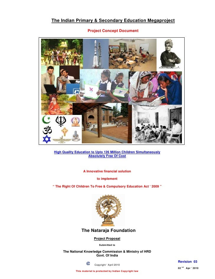 The Indian Primary & Secondary Education Megaproject                         Project Concept Document      High Quality Ed...
