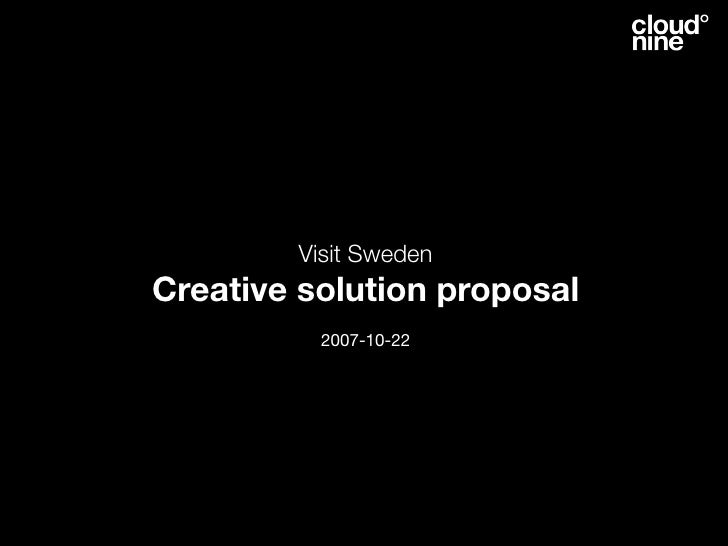 Visit Sweden Creative solution proposal           2007-10-22