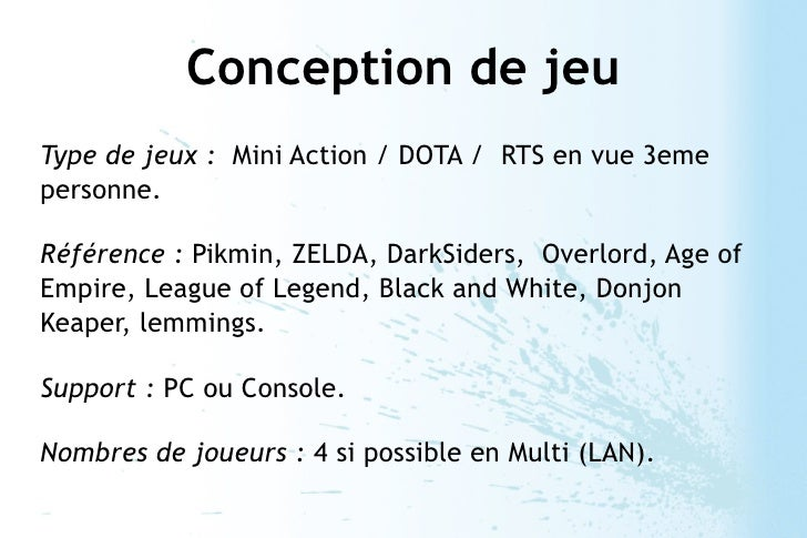 Conception de jeuType de jeux : Mini Action / DOTA / RTS en vue 3emepersonne.Référence : Pikmin, ZELDA, DarkSiders, Overlo...