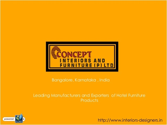 Bangalore, Karnataka , IndiaLeading Manufacturers and Exporters of Hotel Furniture                     Products           ...