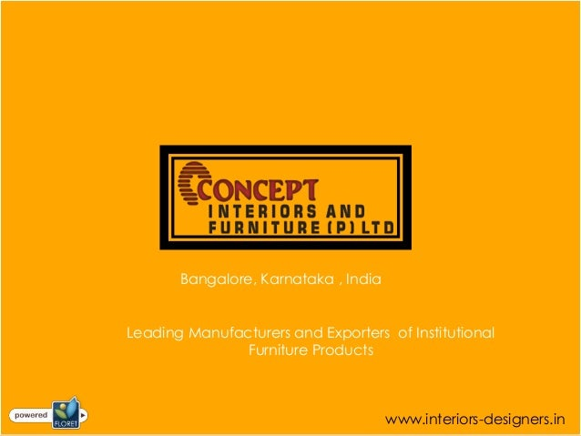 Bangalore, Karnataka , IndiaLeading Manufacturers and Exporters of Institutional               Furniture Products         ...