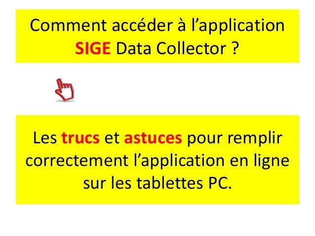 Les trucs et astuces pour remplir correctement l'application en ligne sur les tablettes PC. Comment accéder à l'applicatio...