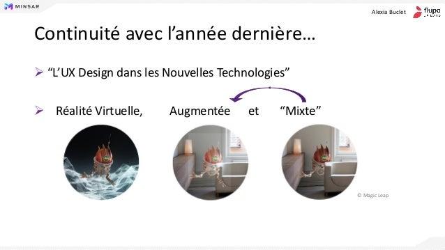 Conception d'interfaces immersives pour la réalité virtuelle et augmentée - Alexia Buclet Slide 2