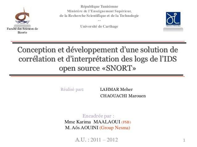 Conception et développement d'une solution de corrélation et d'interprétation des logs de l'IDS open source «SNORT» Réalis...