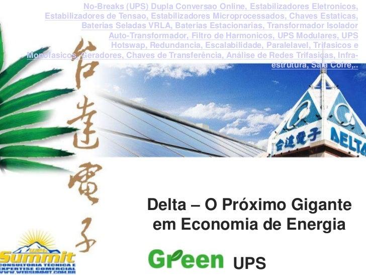 No-Breaks (UPS) Dupla Conversao Online, Estabilizadores Eletronicos,   Estabilizadores de Tensao, Estabilizadores Micropro...