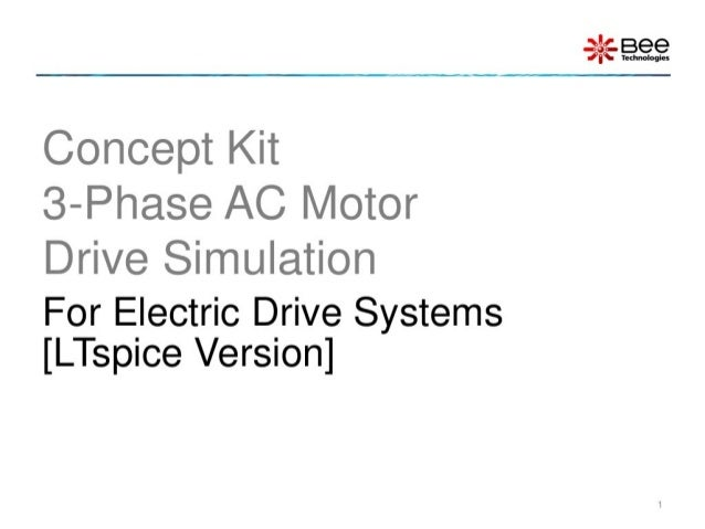Concept kit: 3-Phase AC Motor Drive Simulation (LTspice