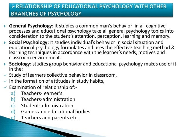 educational psychology essays Educational psychology essay behavior in order to get this behavior to be  maintained when planning lessons, learning theories can be incorporated to  help.