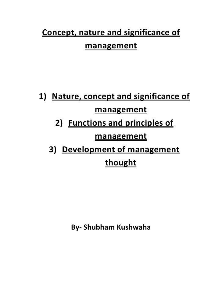 Concept, nature and significance of          management1) Nature, concept and significance of             management    2)...