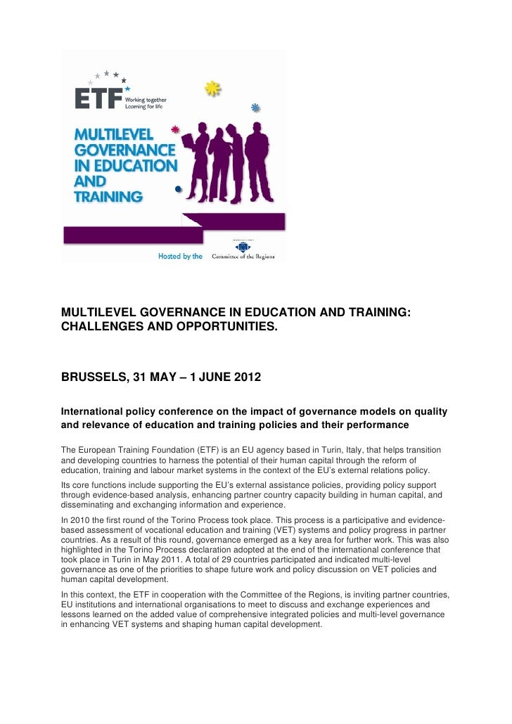 MULTILEVEL GOVERNANCE IN EDUCATION AND TRAINING:CHALLENGES AND OPPORTUNITIES.BRUSSELS, 31 MAY – 1 JUNE 2012International p...