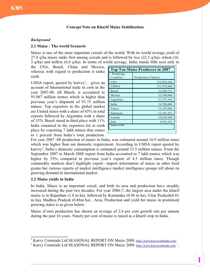 Concept Note on Kharif Maize Stabilization   Background 2.1 Maize : The world Scenario Maize is one of the most important ...