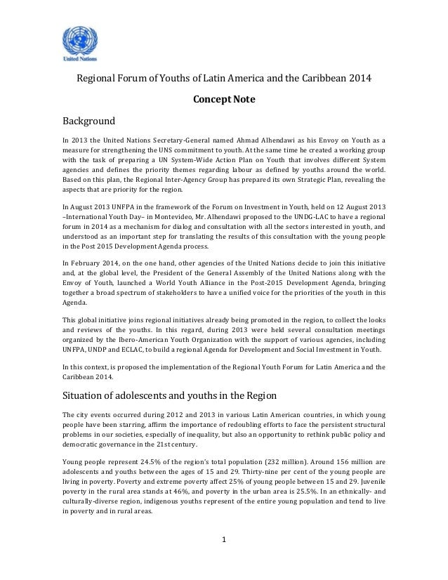 1 Regional Forum of Youths of Latin America and the Caribbean 2014 Concept Note Background In 2013 the United Nations Secr...
