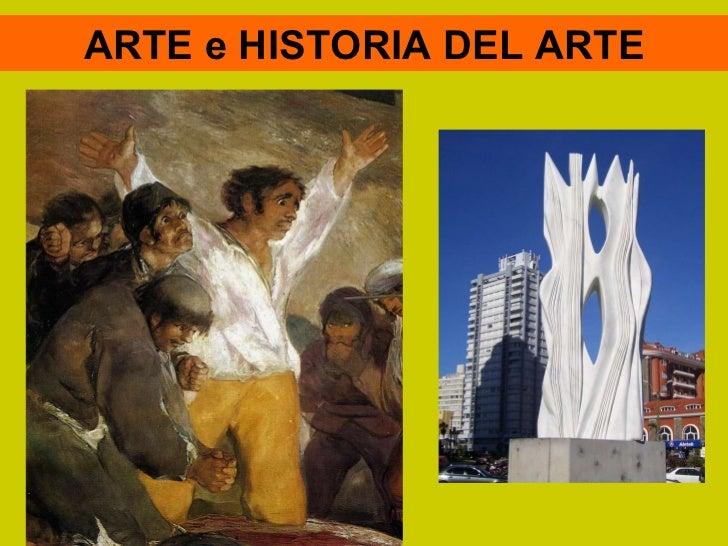 ARTE e HISTORIA DEL ARTE