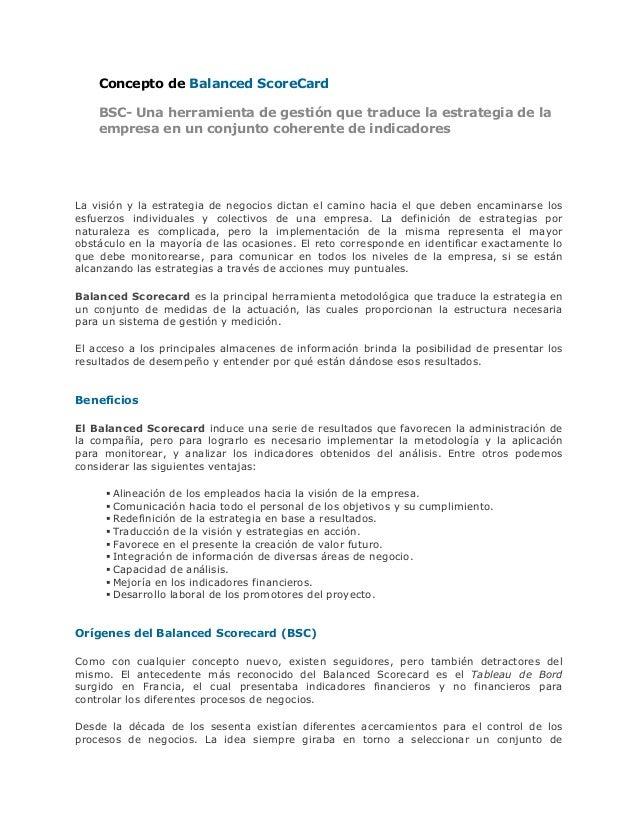 Concepto de Balanced ScoreCardBSC- Una herramienta de gestión que traduce la estrategia de laempresa en un conjunto cohere...
