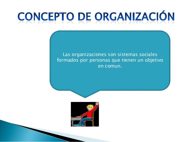 Concepto de empresa y organizacion for Concepto de organizacion de oficina