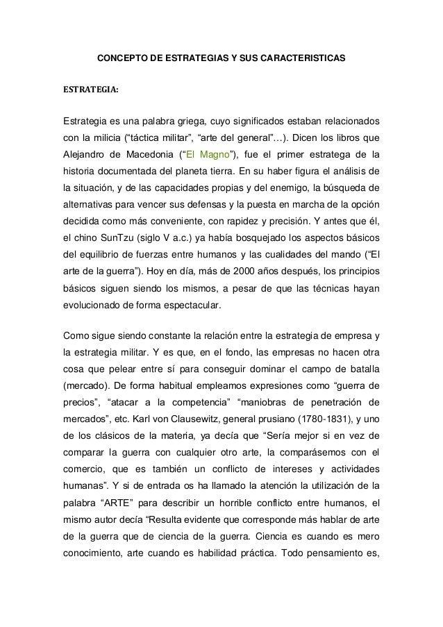 CONCEPTO DE ESTRATEGIAS Y SUS CARACTERISTICASESTRATEGIA:Estrategia es una palabra griega, cuyo significados estaban relaci...