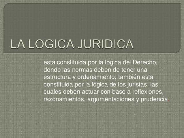 la logica juridica y la argumentacion juridica