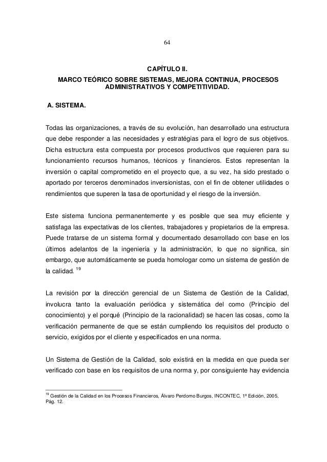 64 CAPÍTULO II. MARCO TEÓRICO SOBRE SISTEMAS, MEJORA CONTINUA, PROCESOS ADMINISTRATIVOS Y COMPETITIVIDAD. A. SISTEMA. Toda...