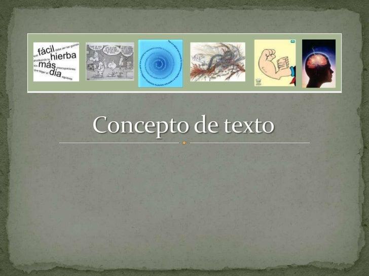 Concepto de texto<br />