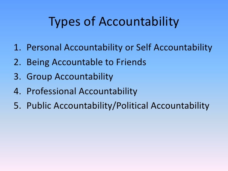the principles and conceptions of accountability in politics At the center for political accountability, our mission is — and will remain — to shine a light on corporate political spending, to continue to improve transparency and accountability, and to ensure that companies act in ways that are in accord with the values of their shareholders and the principles of our nation.