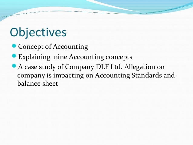 effect of accounting concepts on financial Top 5 financial concepts in accounting 101  this system is based on the idea that every financial transaction that occurs has an equal and opposite effect in at least two of a business's.