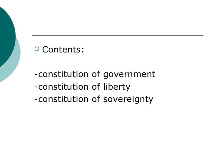 advantages and disadvantages of a written constitution A constitution is a legal document that sets out the relationships between the three main institutions of the state, that is to say the executive, the legislative and the judicial power, and that which also guarantees a certain amount of rights for the citizens.