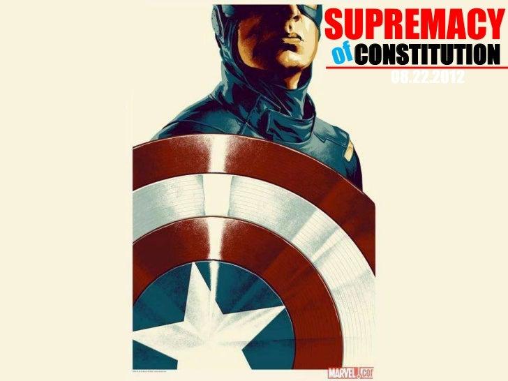 SUPREMACY CONSTITUTION    08.22.2012