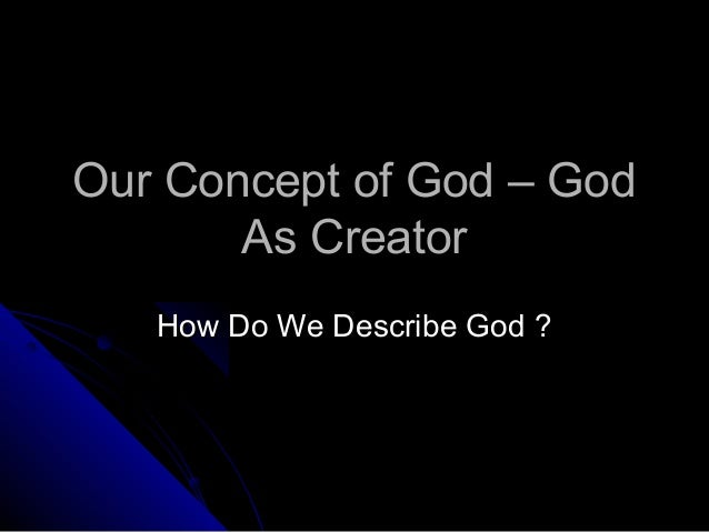 God is our creator