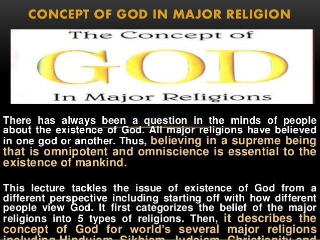 the question about the existence of god Questions asked in metaphysics what is out there theology, of course, is the study of gods — does a god exist, what a god is, what a god wants, etc.