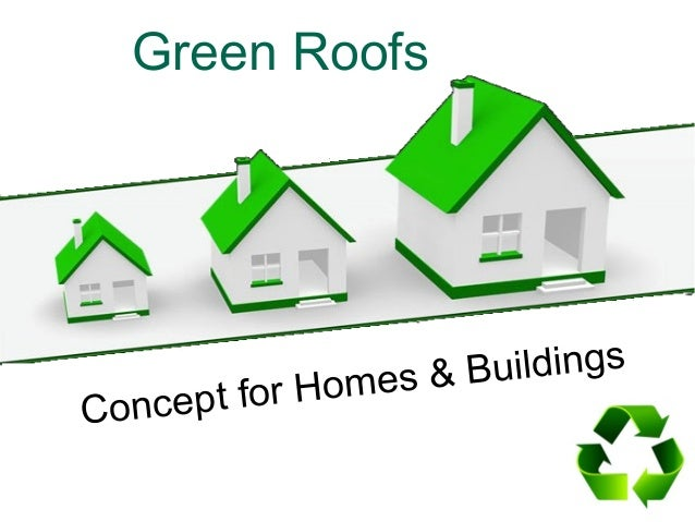 Green Roofs Concept for Homes & Buildings