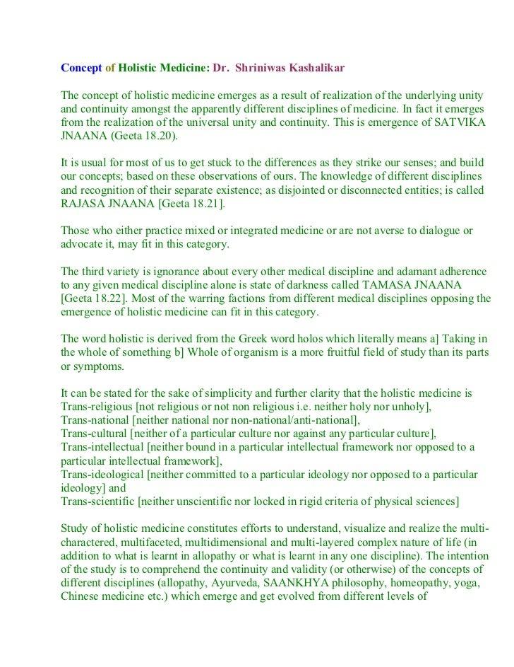 Concept of Holistic Medicine: Dr. Shriniwas Kashalikar  The concept of holistic medicine emerges as a result of realizatio...