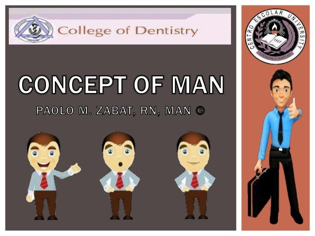 CONCEPT OF MAN  To understand the meaning of PHC, one should understand first the concept of Man.  Remember: The concept...