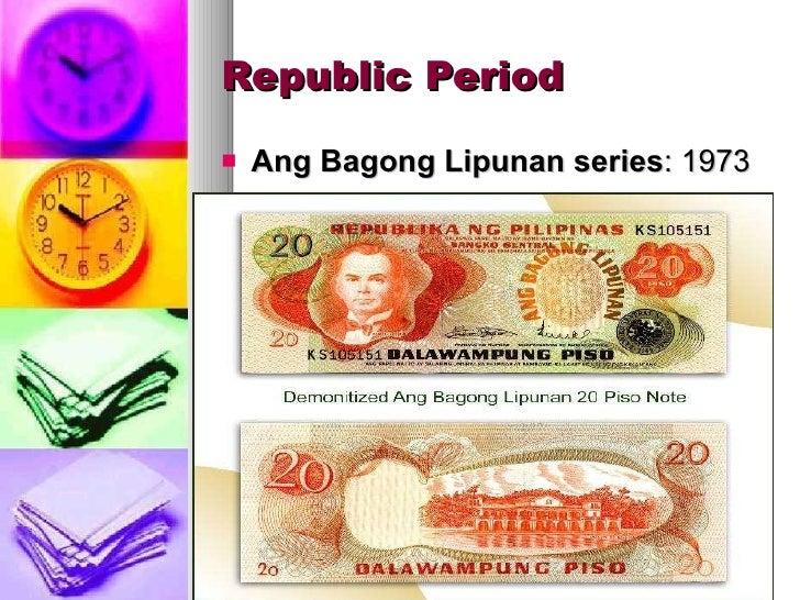 Republic Period <ul><li>Ang Bagong Lipunan series : 1973 </li></ul>