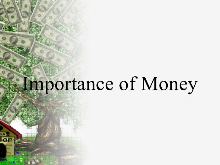 Importance of Money