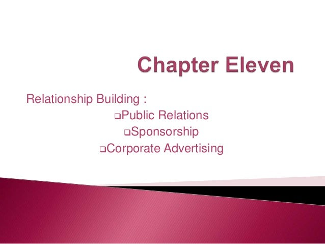 relationship building public relations sponsorship and corporate advertising