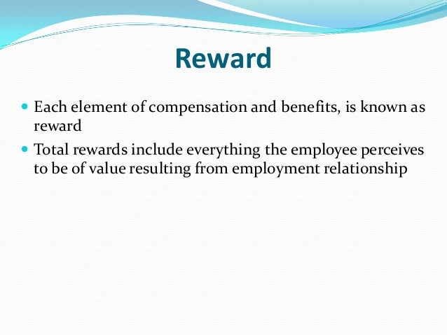 effective management of reward system as Most companies invest heavily in systems that identify, recognize, reward, and retain their top performers but they're only as effective as the managers who implement them.
