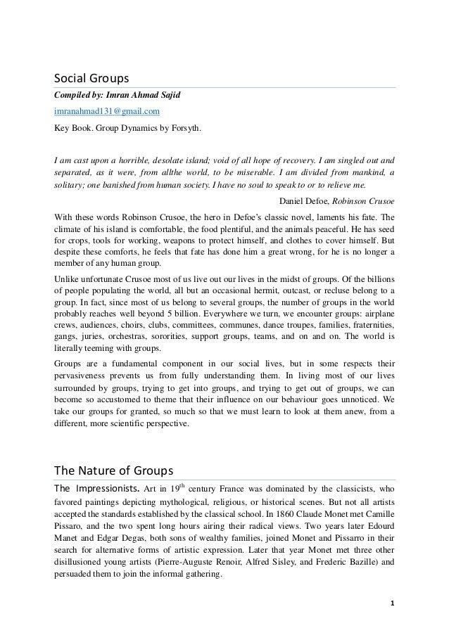 Social GroupsCompiled by: Imran Ahmad Sajidimranahmad131@gmail.comKey Book. Group Dynamics by Forsyth.I am cast upon a hor...