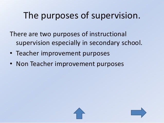 supervision of successful schools We examined teacher supervision practices (supervision models, phases, and professional development guidelines) of in-school supervisors (principals, vice principals.