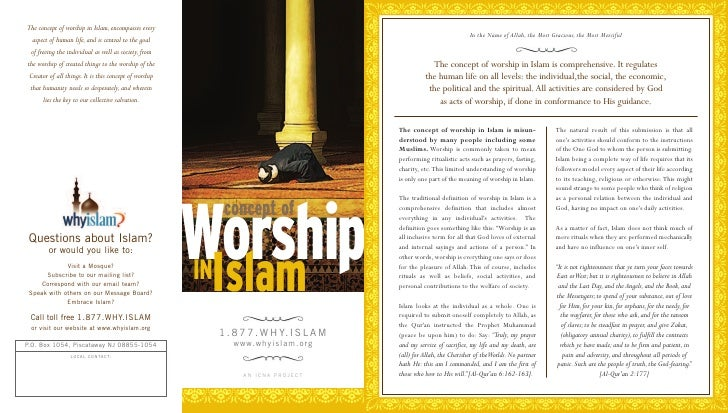 The concept of worship in Islam, encompasses every                                                                        ...