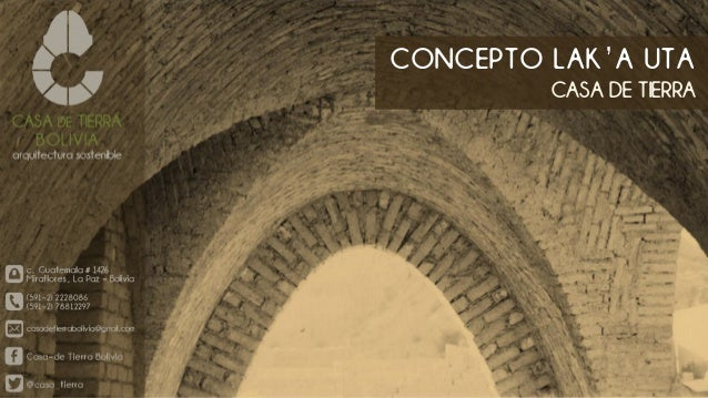 CONCEPTO LAK'A UTA CASA DE TIERRA