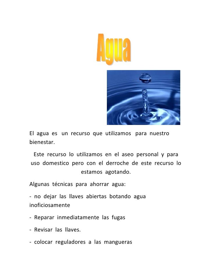 <br />                                                     <br />El  agua  es   un  recurso  que  utilizamos...