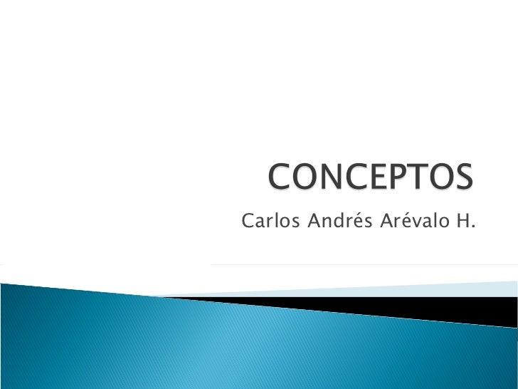 Carlos Andrés Arévalo H.