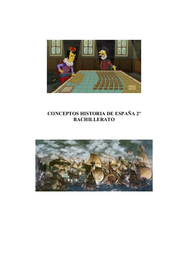 CONCEPTOS HISTORIA DE ESPAÑA 2º  BACHILLERATO